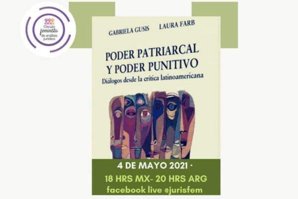 Poder patriarcal poder punitivo. Diálogos desde la crítica latinoamericana